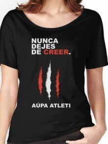Atleti - Nunca Dejes De Creer Women's Relaxed Fit T-Shirt