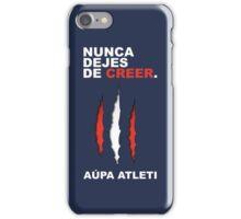 Atleti - Nunca Dejes De Creer iPhone Case/Skin
