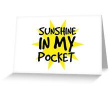 Sunshine in my Pocket Greeting Card
