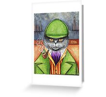 Sherlock Holmes, the British Shorthair Detective! Greeting Card
