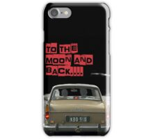 to the moon and back....  iPhone Case/Skin