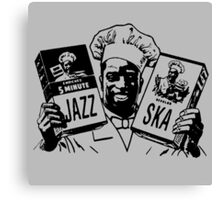 Jazz Or Ska ? Pick One Canvas Print