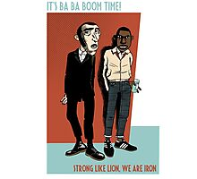 It's Ba Ba Boom Time ! Photographic Print