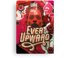 Love and Socialism / Ever Upward Canvas Print