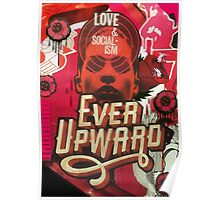 Love and Socialism / Ever Upward Poster