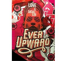 Love and Socialism / Ever Upward Photographic Print
