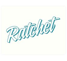 Ratchet [Rupaul's Drag Race] Art Print