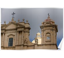 A Well Placed Ray of Sunshine - Noto Cathedral Saint Nicholas of Myra Against a Cloudy Sky Poster
