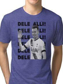 Dele Alli! Dele Alli! Tri-blend T-Shirt