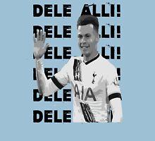 Dele Alli! Dele Alli! Unisex T-Shirt