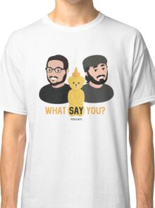 WSY: Q, Sal and Nugget Classic T-Shirt