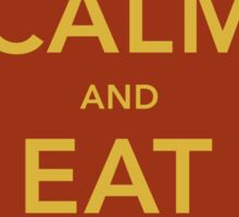 Keep Calm and eat Fool Sticker