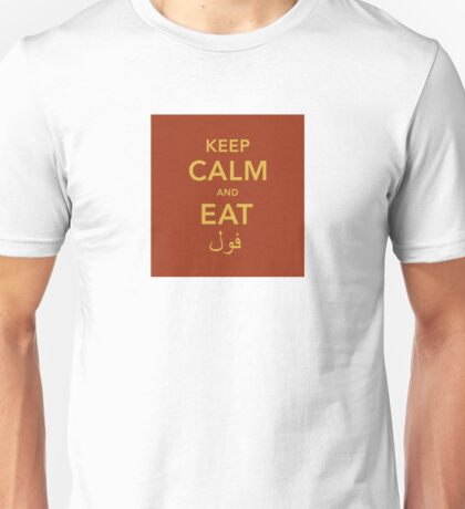 Keep Calm and eat Fool Unisex T-Shirt