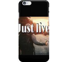 living quotes iPhone Case/Skin