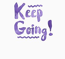 Keep going! cool watercolour motivation Womens Fitted T-Shirt