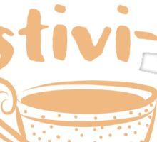 I believe in positivi-tea (positivity) Sticker