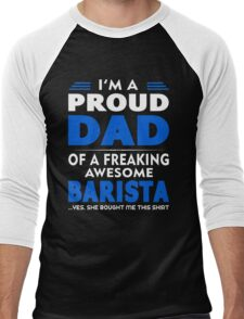 PROUD DAD OF A Barista Men's Baseball ¾ T-Shirt