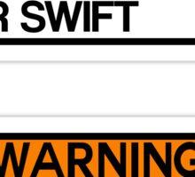 Warning Taylor Swift Sticker