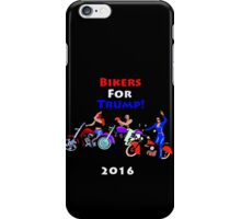 Bikers For Trump 2016 iPhone Case/Skin