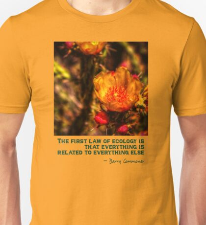 The First Rule of Ecology Unisex T-Shirt