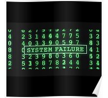 The Matrix - System Failure Poster