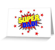 Super Dad, Father's Day Gifts Greeting Card