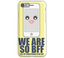 We Are So BFF iPhone Case/Skin
