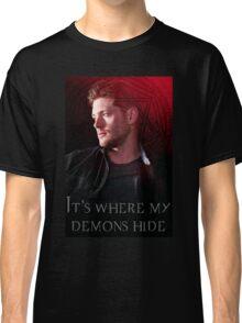It's Where My Demons Hide  Classic T-Shirt