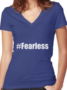 #fearless bold typeface Women's Fitted V-Neck T-Shirt