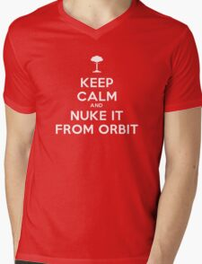 Keep Calm and Nuke It From Orbit Mens V-Neck T-Shirt