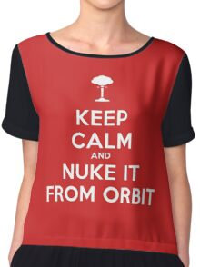 Keep Calm and Nuke It From Orbit Chiffon Top