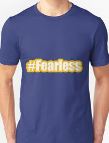 #fearless bold with yellow T-Shirt