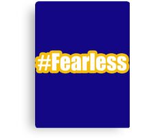 #fearless bold with yellow Canvas Print