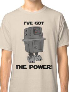 I've Got the Power Droid Classic T-Shirt