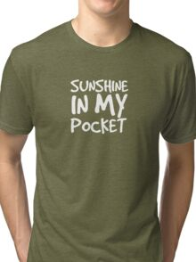 Sunshine in my Pocket Tri-blend T-Shirt