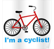 I am cyclist Poster