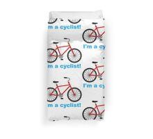 I am cyclist Duvet Cover