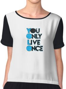 YOLO -you only live once merchandise Chiffon Top