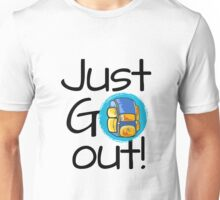 Just go out - backpack Unisex T-Shirt