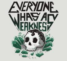 Everyone Has A Weakness by c0y0te7