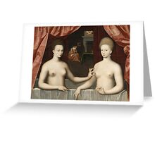 Vintage famous art - Anonymous - Gabrielle D Estrées And One Of Her Sisters Greeting Card