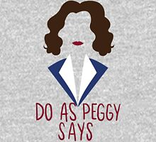 Do as Peggy says Unisex T-Shirt