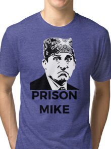 Prison Mike - The Office (U.S.) Tri-blend T-Shirt
