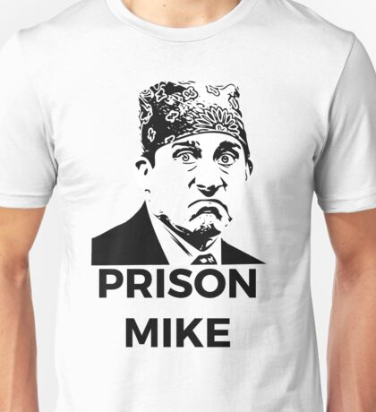 Prison Mike - The Office (U.S.) Unisex T-Shirt