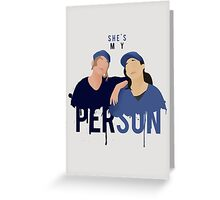 My Person - Grey's Anatomy Greeting Card