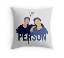 My Person - Grey's Anatomy Throw Pillow