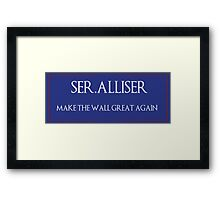 "Ser. Alliser Thorne ""Make The Wall Great Again"" Framed Print"