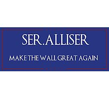 "Ser. Alliser Thorne ""Make The Wall Great Again"" Photographic Print"