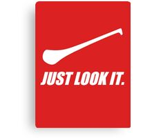 Hurling: Just Look It. Canvas Print