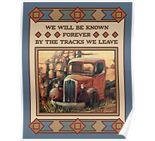 We Will be Remembered, Old Truck Poster